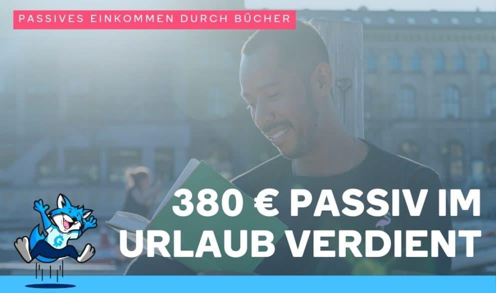 380 € passiv im Urlaub verdient – Passives Einkommen durch Bücher im April 2019