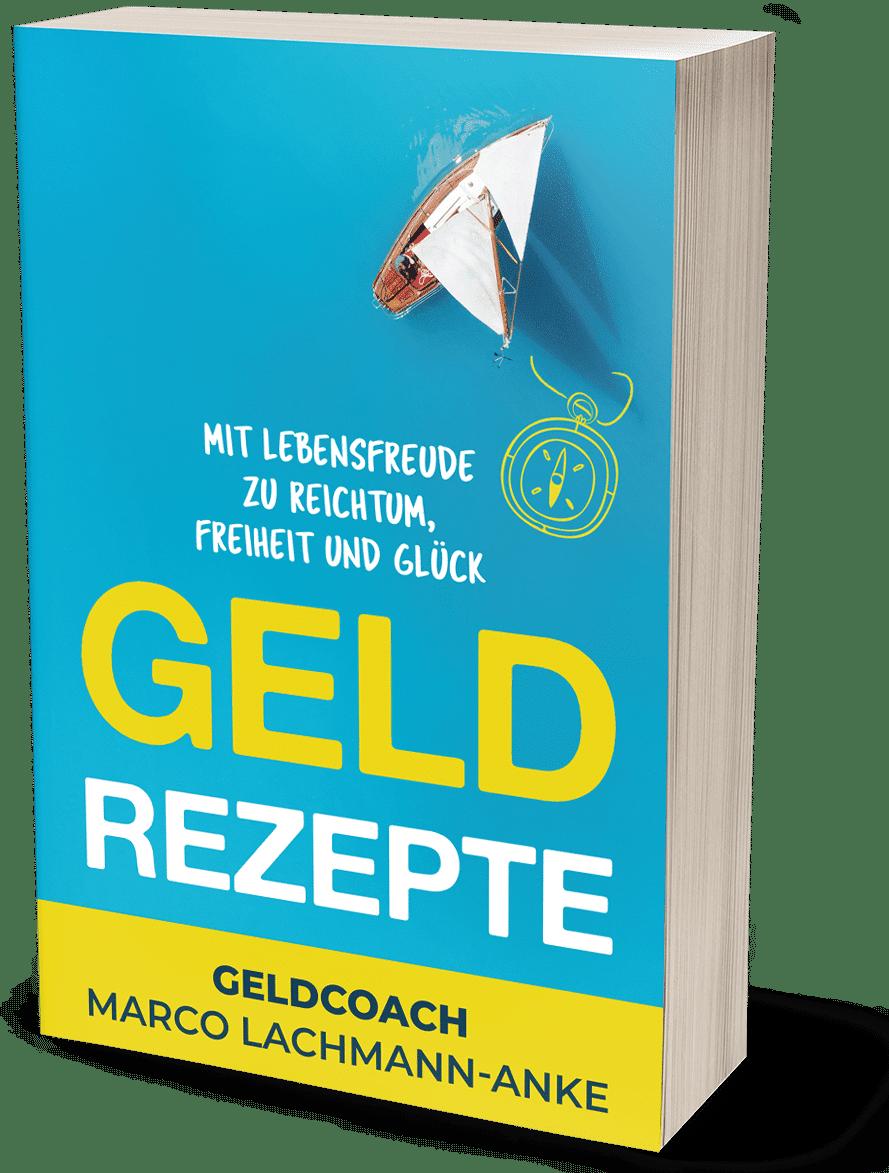 Buchcover Geld Rezepte von Marco Lachmann-Anke