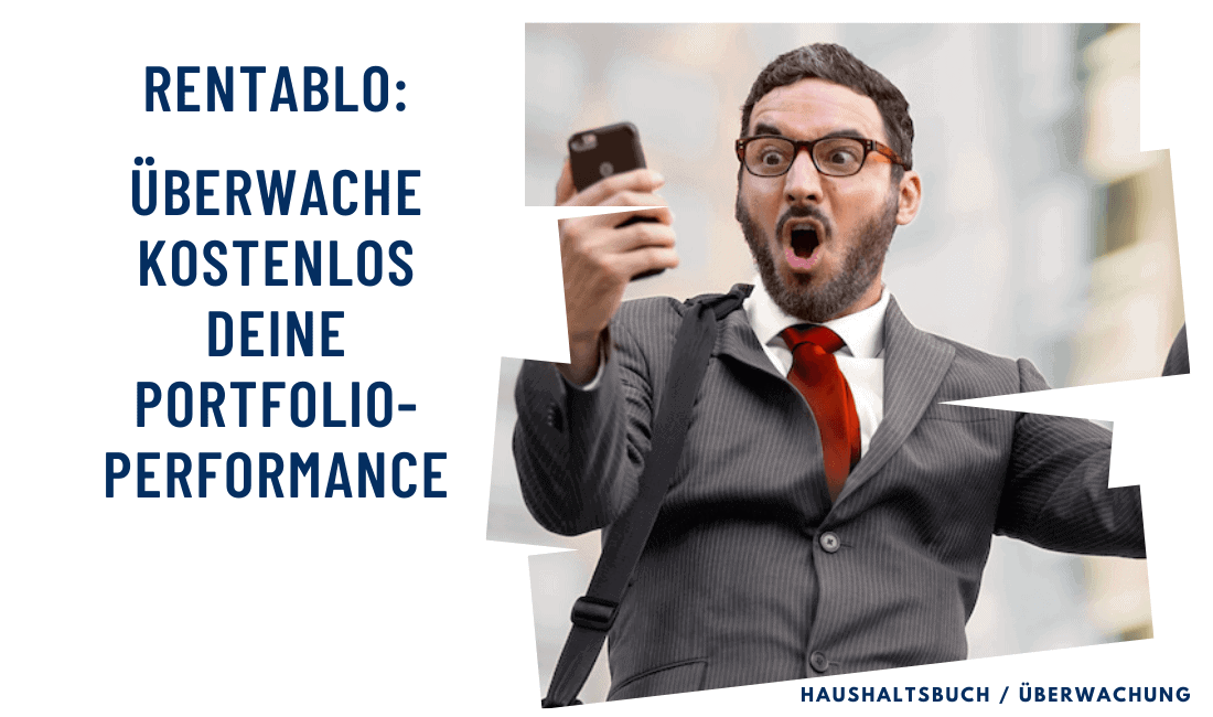 Rentablo: Überwache kostenlos deine Portfolio-Performance