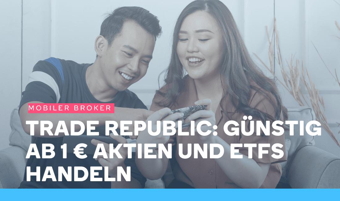 Mann und Frau nutzen Trade Republic