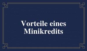 Schild mit Aufschrift: Was sind die Vorteile eines Minikredits