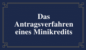 Schild: das Antragsverfahren eines Minikredits