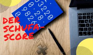 Der Schufa-Score