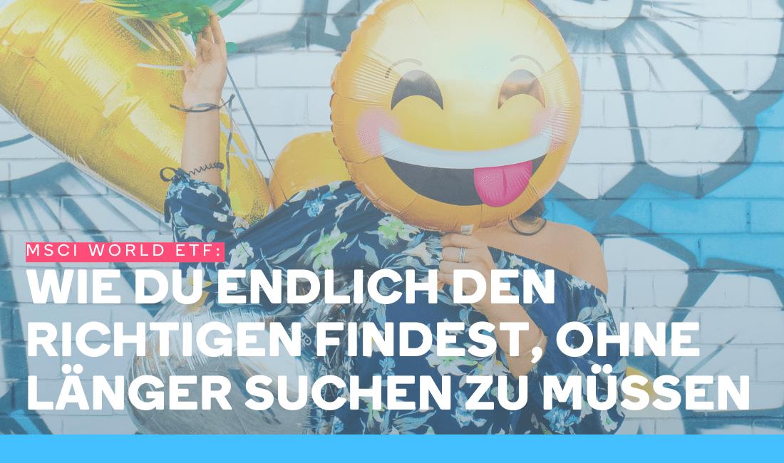 Frau ist glücklich und happy, weil sie ihre Altersvorsorge mit einem MSCI World ETF gesichert hat