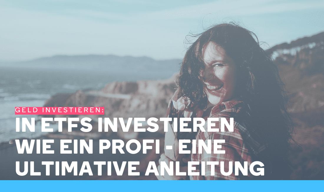 Frau ist glücklich, weil sie in ETFs investieren und sich ein Vermögen aufbaut