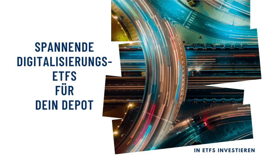Spannende Digitalisierungs-ETFs für Dein Depot