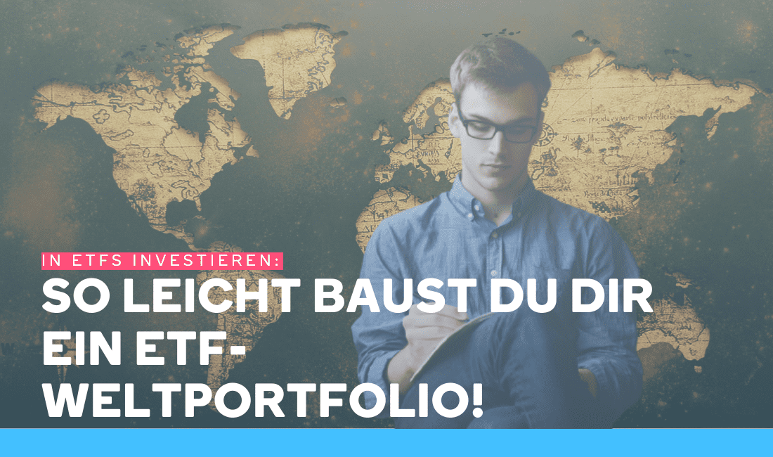 Junger Mann erstellt sich ein ETF-Weltportfolio