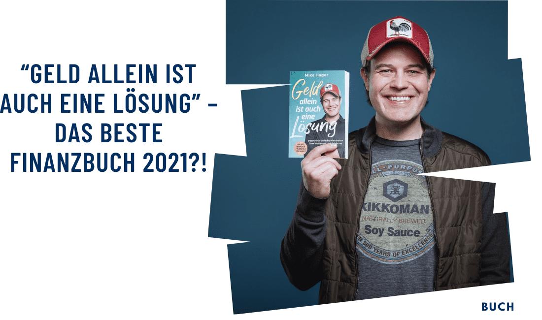 """""""Geld allein ist auch eine Lösung"""" - das beste Finanzbuch 2021?!"""