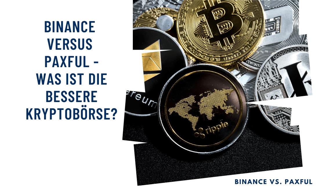 Binance versus Paxful - Was ist die bessere Kryptobörse?