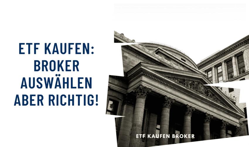 ETF kaufen: Broker auswählen, aber richtig!