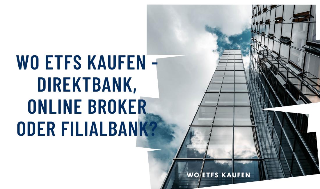 Titelbild Wo ETFs kaufen