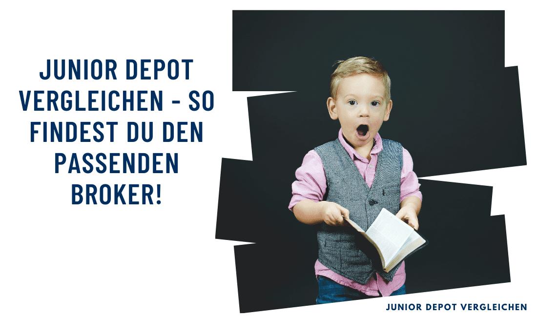 Titelbild: Junior Depot vergleichen - so findest du den passenden Broker