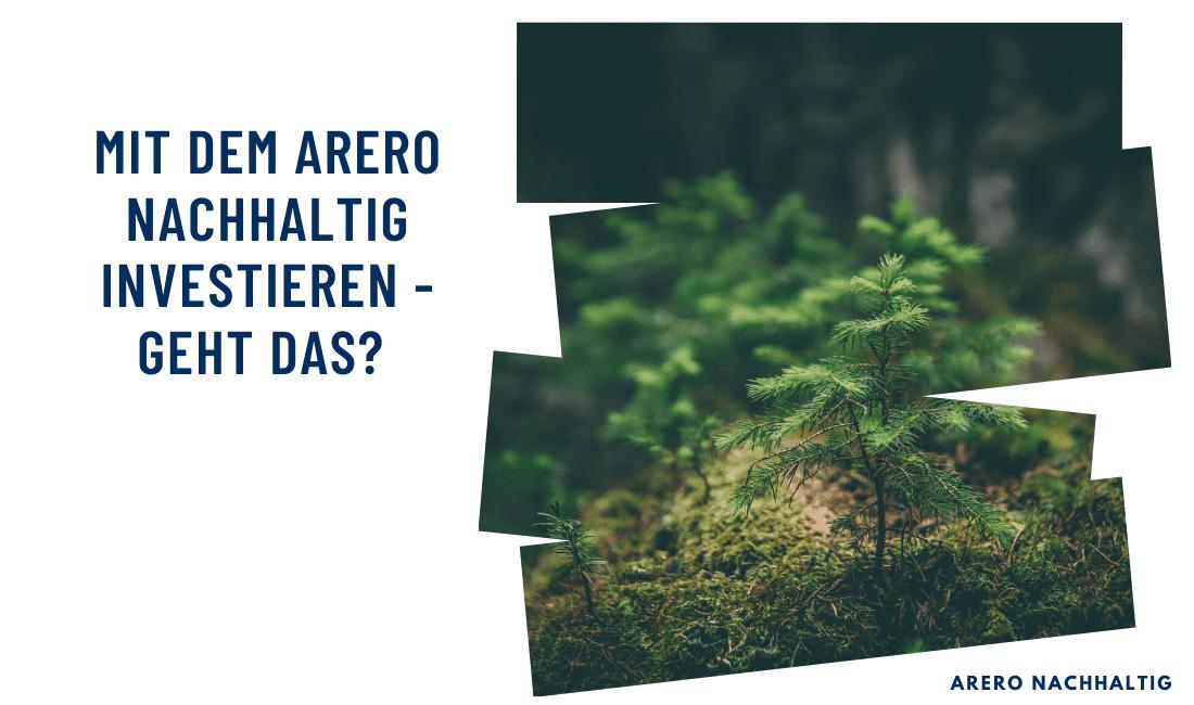 Titelbild: Mit dem ARERO nachhaltig investieren